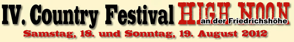 3. High Noon Country Festival in Borgholzhausen / NRW - Germany - 21. & 22. August 2010